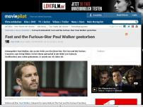 Bild zum Artikel: Fast and the Furious-Star Paul Walker gestorben