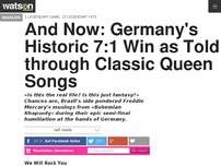 Bild zum Artikel: And Now: Germany's Historic 7:1 Win as Told through Classic Queen Songs